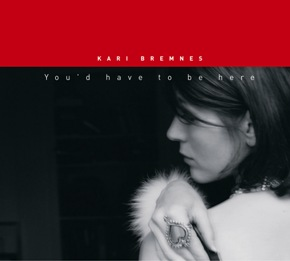 Kari Bremnes - You'd Have to Be Here (English version)