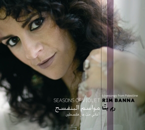 Rim Banna - Seasons of violet - Lovesongs from Palestine