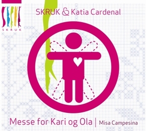 Skruk and Katia Cardenal - Messe for Kari og Ola - Misa Campesina (Mass for the Man in the Street - Misa Campesina)