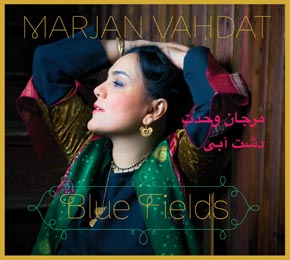 Marjan Vahdat - Blue fields