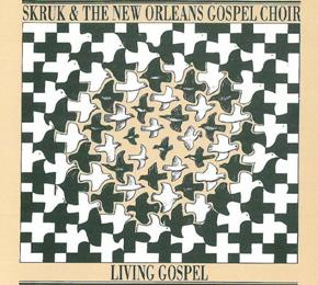 Skruk og The New Orleans Gospel Choir - Living gospel